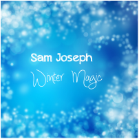 Sam Joseph - Winter Magic - Click here to view album