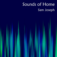 Sam Joseph - Sounds of Home - Click here to view album